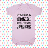 My Dad's An Engineer What's Your Dad's Superpower? Bodysuit - Click My Clobber