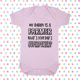 My Dad's A Farmer What's Your Dad's Superpower? Bodysuit - Click My Clobber