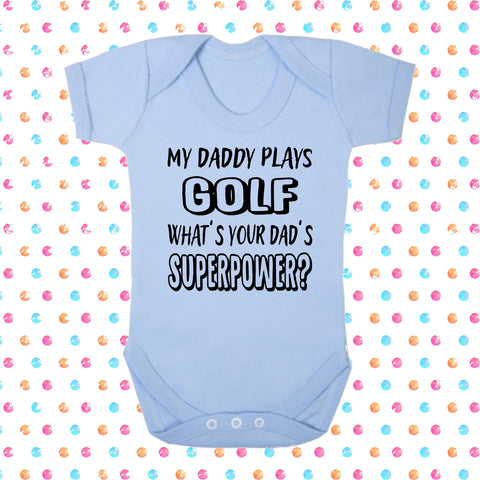 My Dad Plays Golf What's Your Dad's Superpower? Bodysuit - Click My Clobber