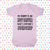 My Dad's An HGV Driver What's Your Dad's Superpower? Bodysuit - Click My Clobber