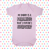 My Dad's A Paramedic What's Your Dad's Superpower? Bodysuit - Click My Clobber