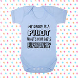 My Dad's A Pilot What's Your Dad's Superpower? Bodysuit - Click My Clobber