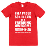 I'm A Proud Son-In-Law Of A Freaking Awesome Mother-In-Law T-Shirt