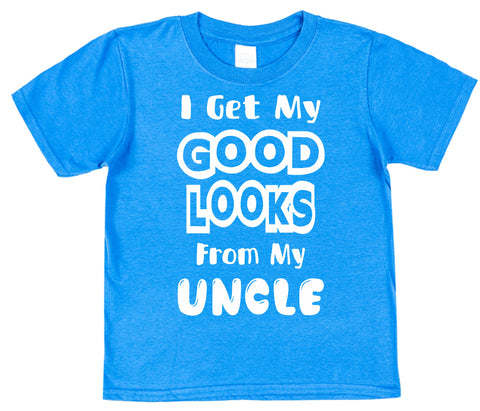 I Get My Good Looks From My Uncle Kids Cotton T-Shirt - Click My Clobber