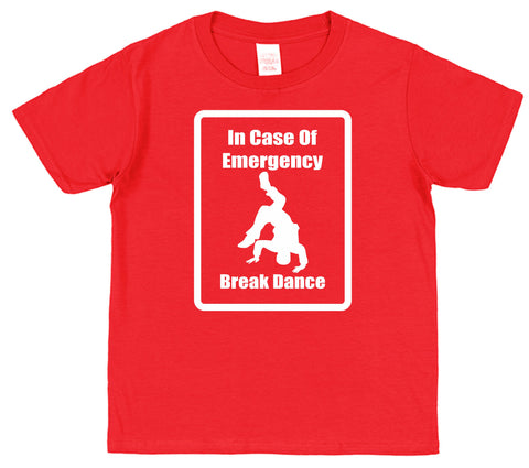 In Case Of Emergency Break Dance Kids Cotton T-Shirt - Click My Clobber