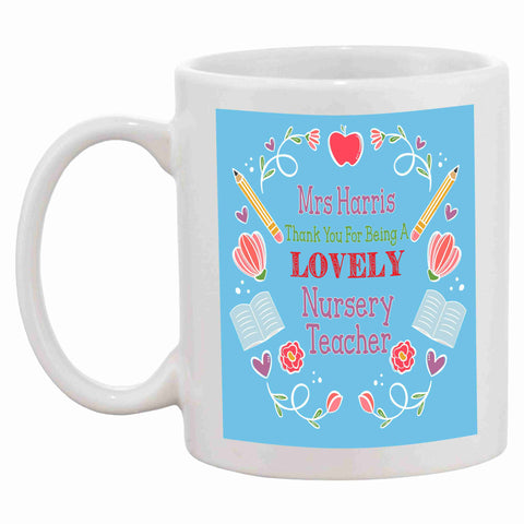 Personalised Nursery Teacher Thank You Mug - Click My Clobber