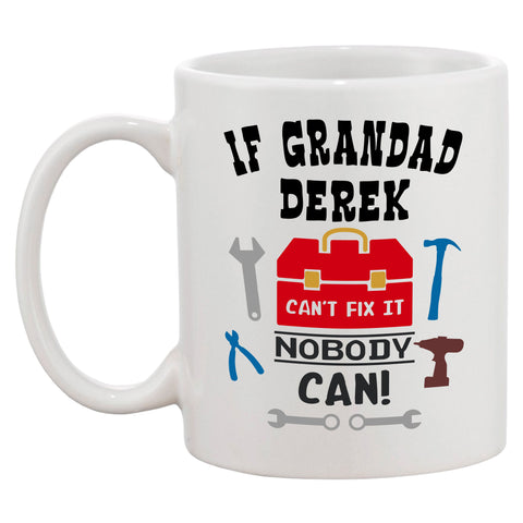 Personalised If Grandad Can't Fix It Nobody Can Mug