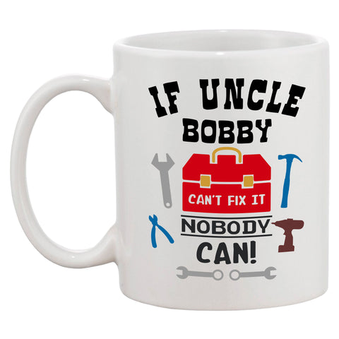 Personalised If Uncle Can't Fix It Nobody Can Mug