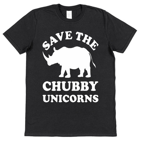 Save The Chubby Unicorns T-Shirt - Click My Clobber