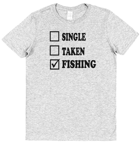 Single Taken Fishing T-Shirt - Click My Clobber