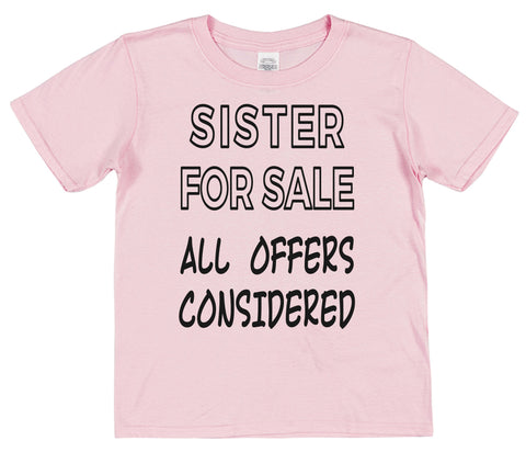 Sister For Sale All Offers Considered Kids Cotton T-Shirt - Click My Clobber