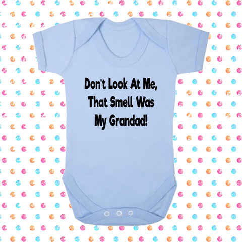 Don't Look At Me That Smell Was My Grandad! Bodysuit - Click My Clobber