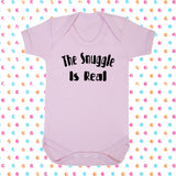 The Snuggle Is Real Bodysuit - Click My Clobber