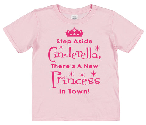 Step Aside Cinderella, There's A New Princess In Town! Kids Cotton T-Shirt - Click My Clobber