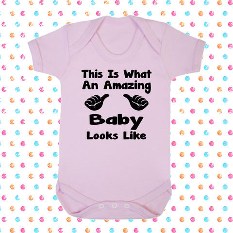 This Is What An Amazing Baby Looks Like Bodysuit - Click My Clobber