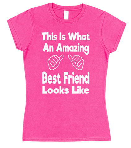 This Is What An Amazing Best Friend Looks Like Womens T-Shirt - Click My Clobber