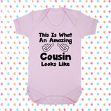 This Is What An Amazing Cousin Looks Like Bodysuit - Click My Clobber