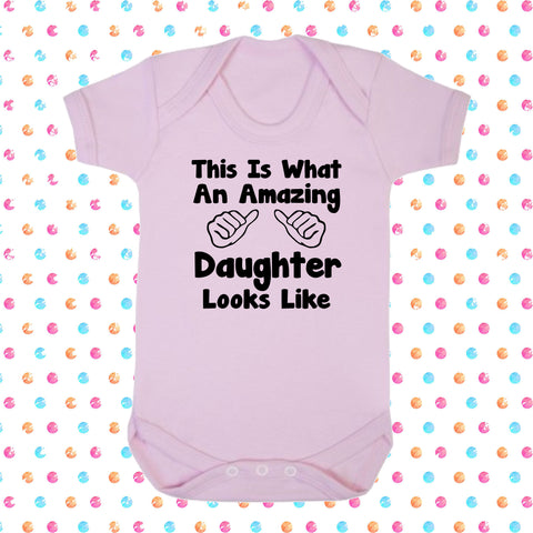 This Is What An Amazing Daughter Looks Like Bodysuit - Click My Clobber