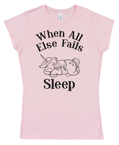 When All Else Fails Sleep Womens T-Shirt - Click My Clobber