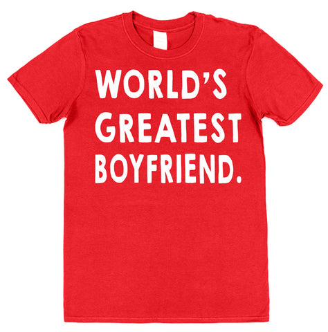 World's Greatest Boyfriend T-Shirt - Click My Clobber