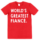 World's Greatest Fiancé T-Shirt - Click My Clobber