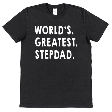 World's Greatest Stepdad T-Shirt - Click My Clobber
