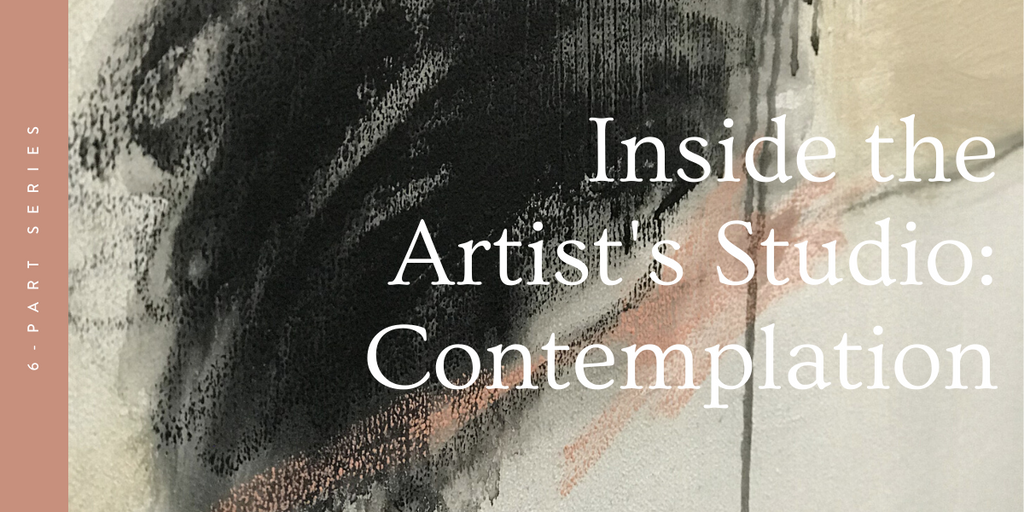 Inside the Artist's Studio: Contemplation