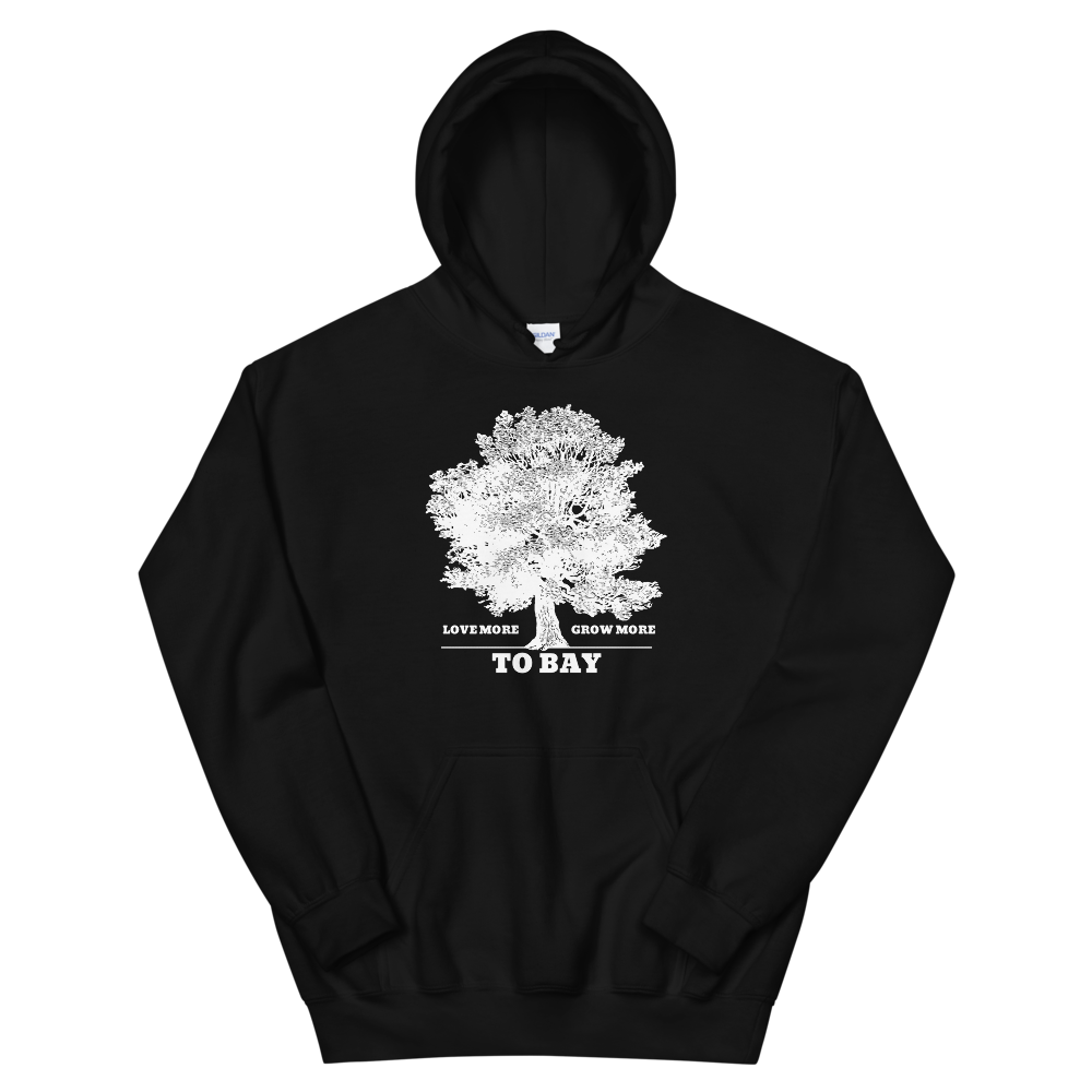 Black: Love More / Grow More Hoodie - TO BAY LLC