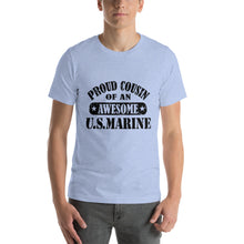 Load image into Gallery viewer, Proud Cousin of an Awesome U.S. Marine - Monkeyduds