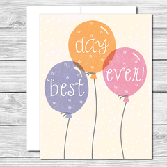 Best Day Ever! Hand drawn encouragement card
