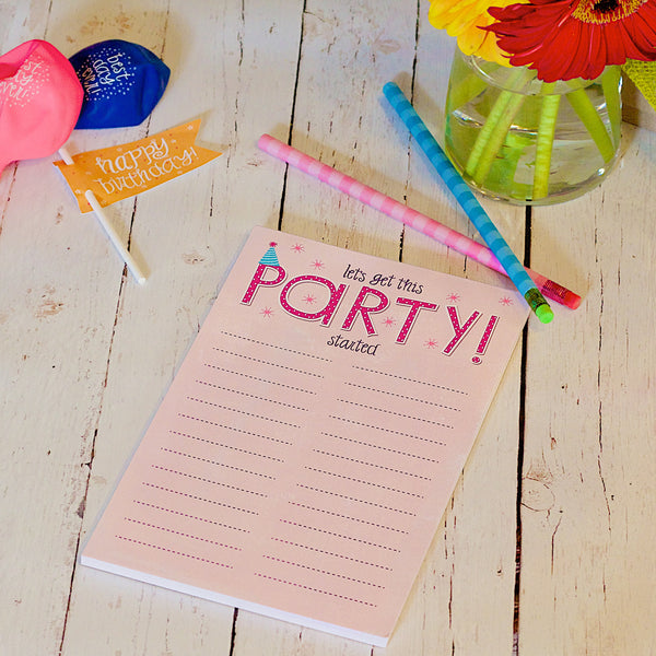 """Let's Get This Party Started!"" Notepad"