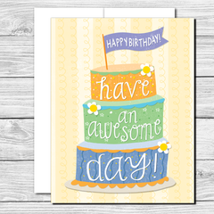 Have an awesome day! Hand drawn birthday card