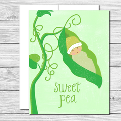 Sweet Pea! Hand drawn greeting card