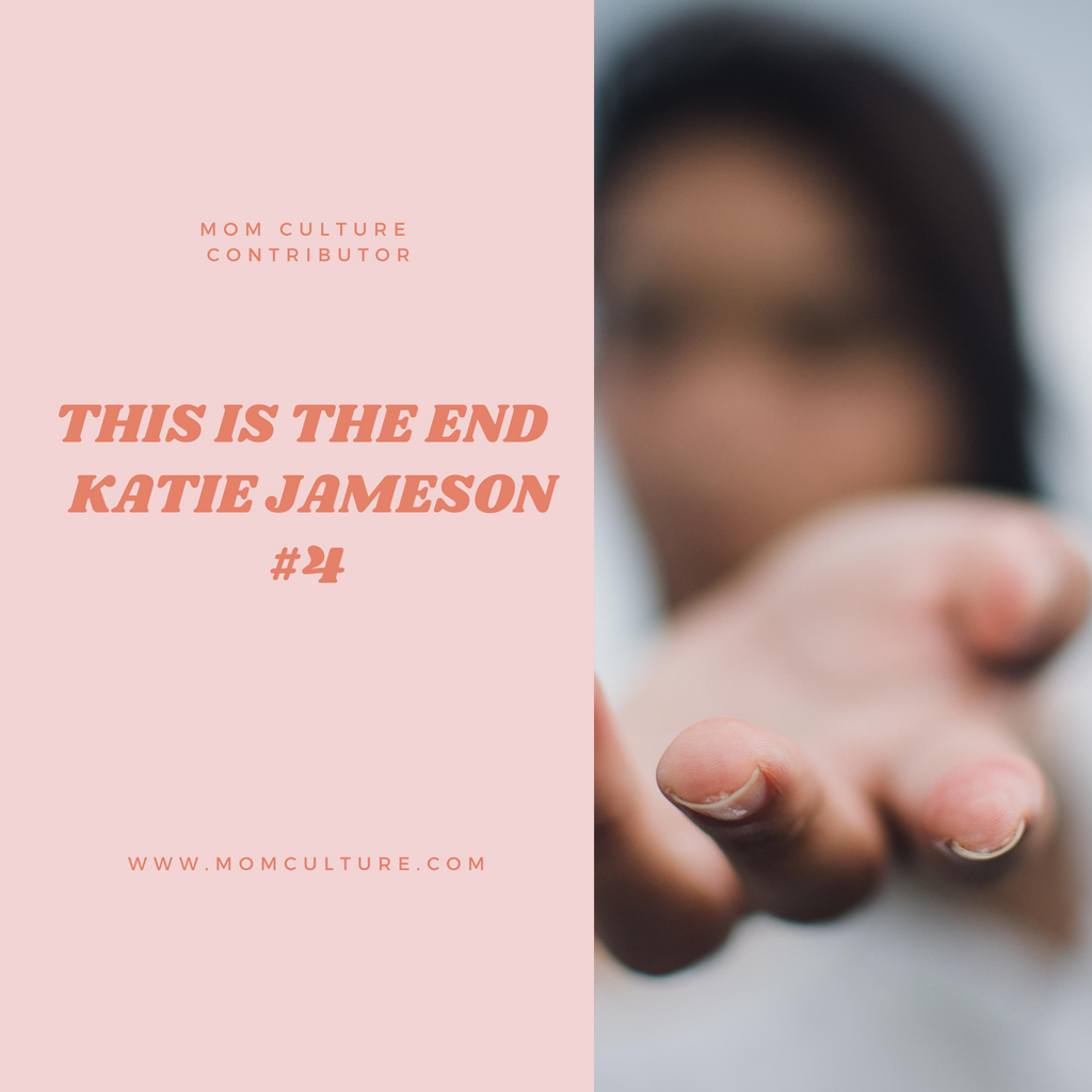This is The End  Katie Jameson #4