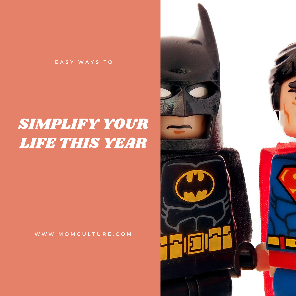 Easy Ways to Simplify Your Life This Year