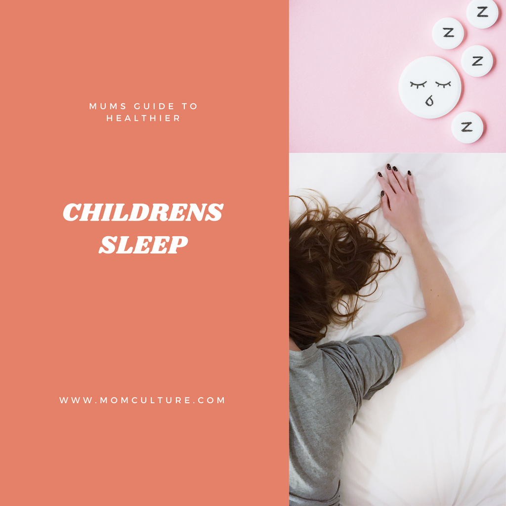 Mum's Guide To a Healthier Children's Sleep