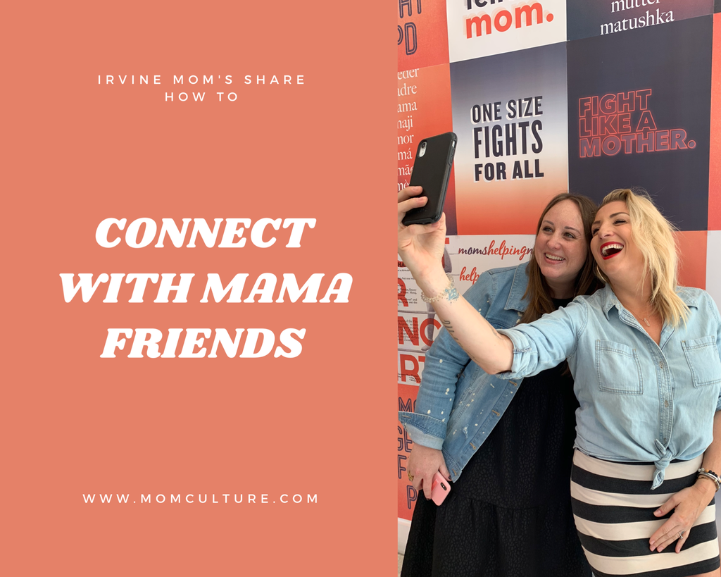 How to connect with mama friends