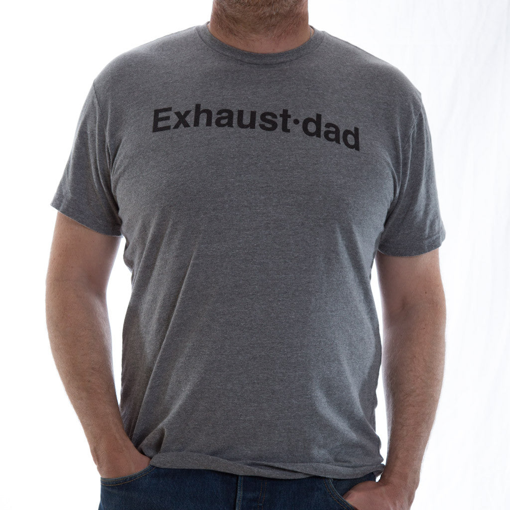 """Exhaust•dad©"" Tee"