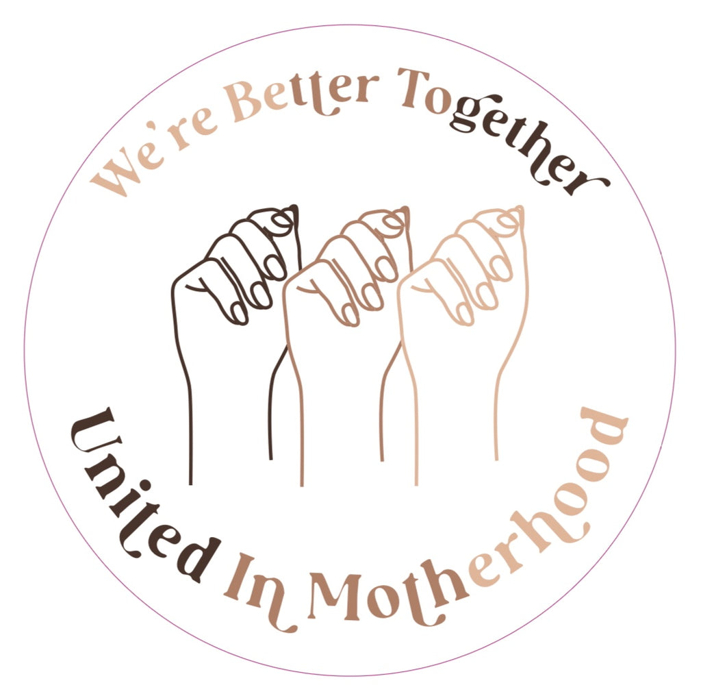 """United In Motherhood©"" Sticker"