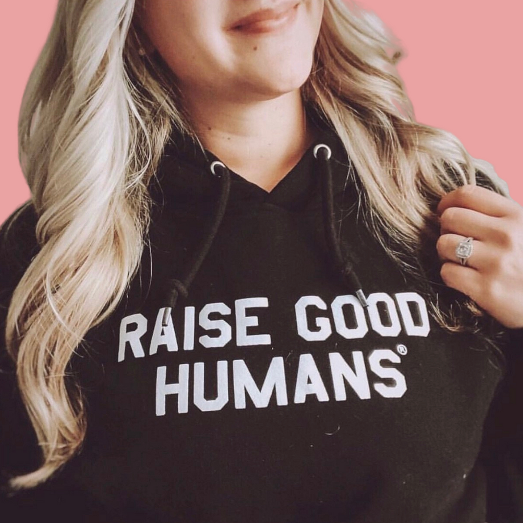 """RAISE GOOD HUMANS®"" French Terry Hoodie-BLACK"