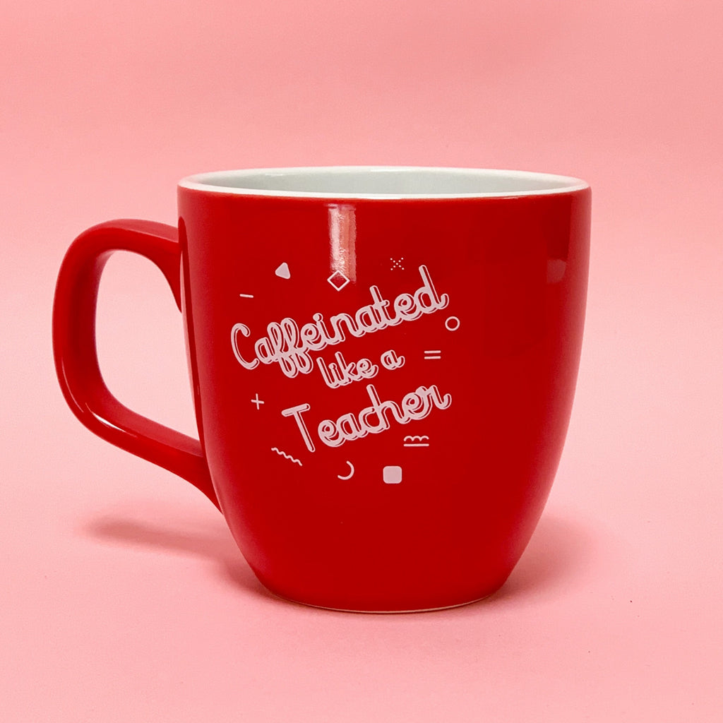 Red teacher mug with handle featuring caffeinated like a teacher graphic