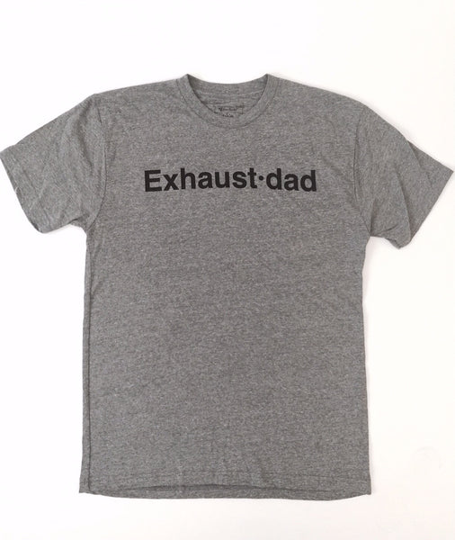 """Exhaust•dad"" Tee"