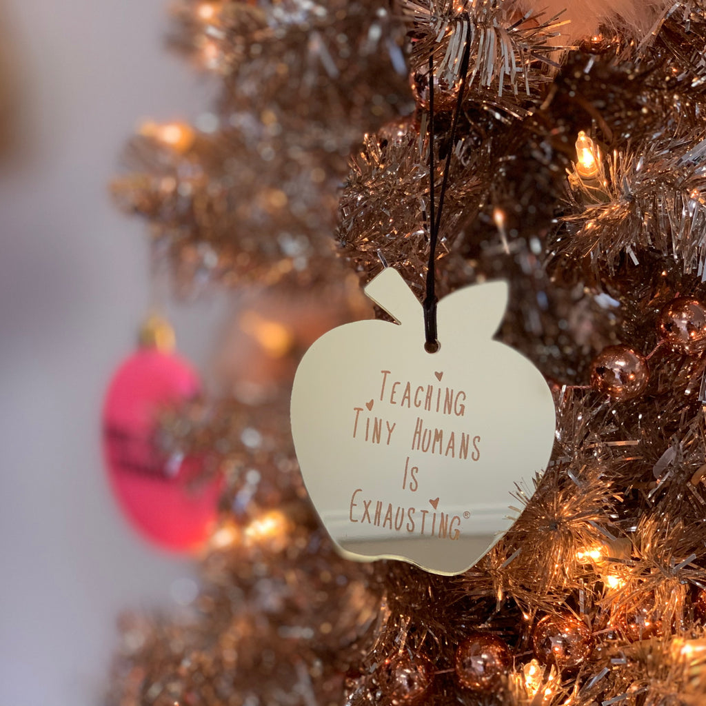 """Teaching Tiny Humans Is Exhausting®"" Golden Apple Holiday Ornament 