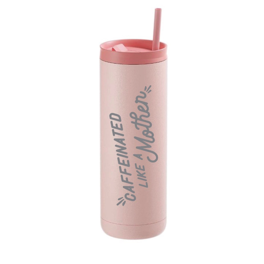 """Caffeinated Like A Mother©"" 20 oz. Stainless Steel Tumbler - Mom Culture"