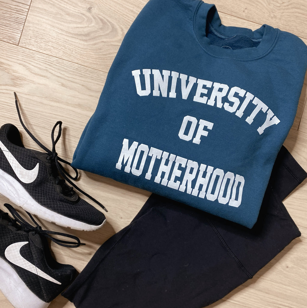 """University of Motherhood©"" College Pullover"