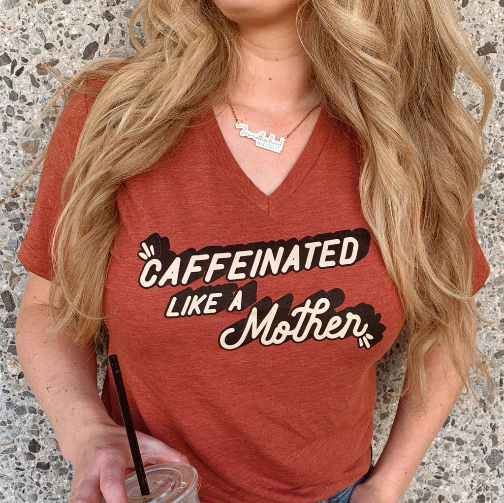 """Caffeinated Like A Mother©"" Tri-blend V-Neck Tee 