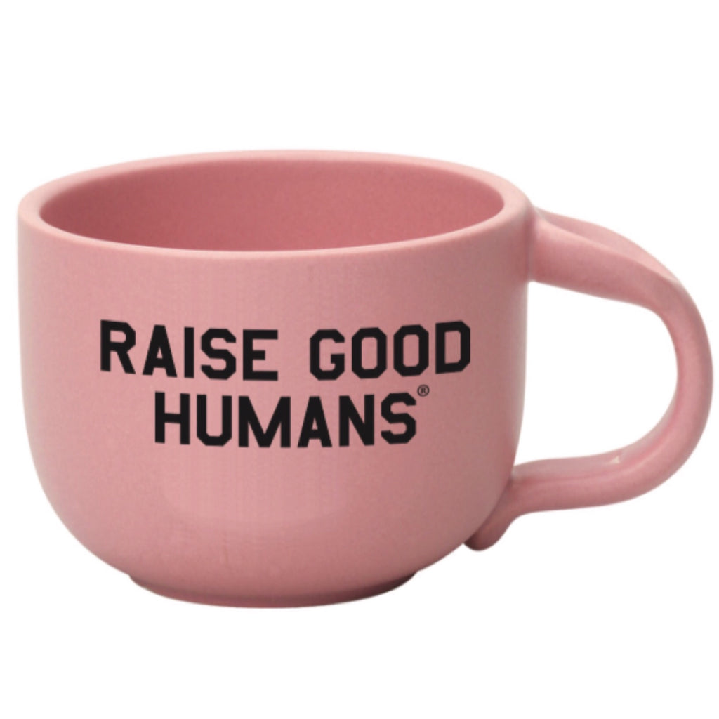 """RAISE GOOD HUMANS® "" Jumbo Mug"