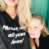 """Mother with all your heart"" V-NECK TEE"