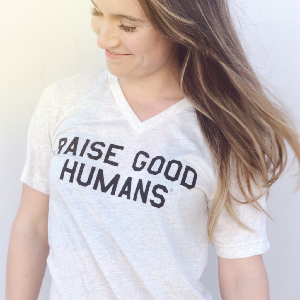 """RAISE GOOD HUMANS®"" Oatmeal V-Neck Tri-blend"