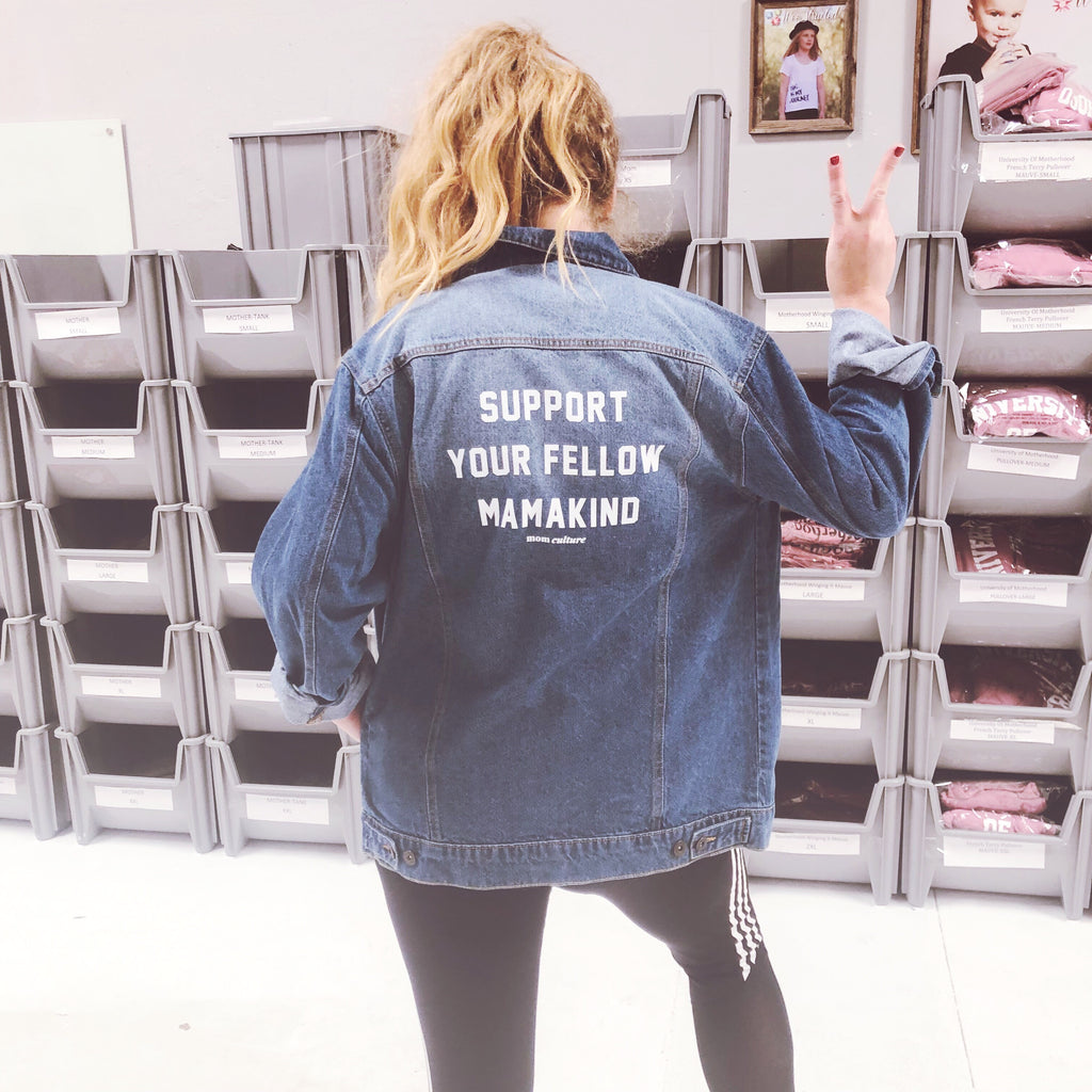 """Support your fellow mamakind"" Jean Jacket"